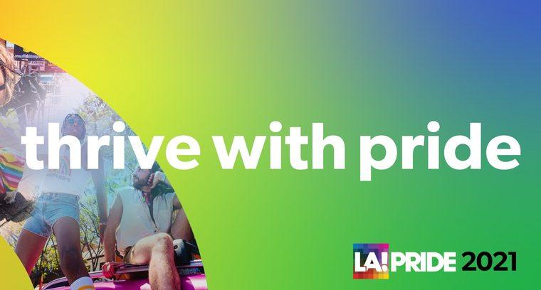Thrive with Pride Celebration (LA Pride)