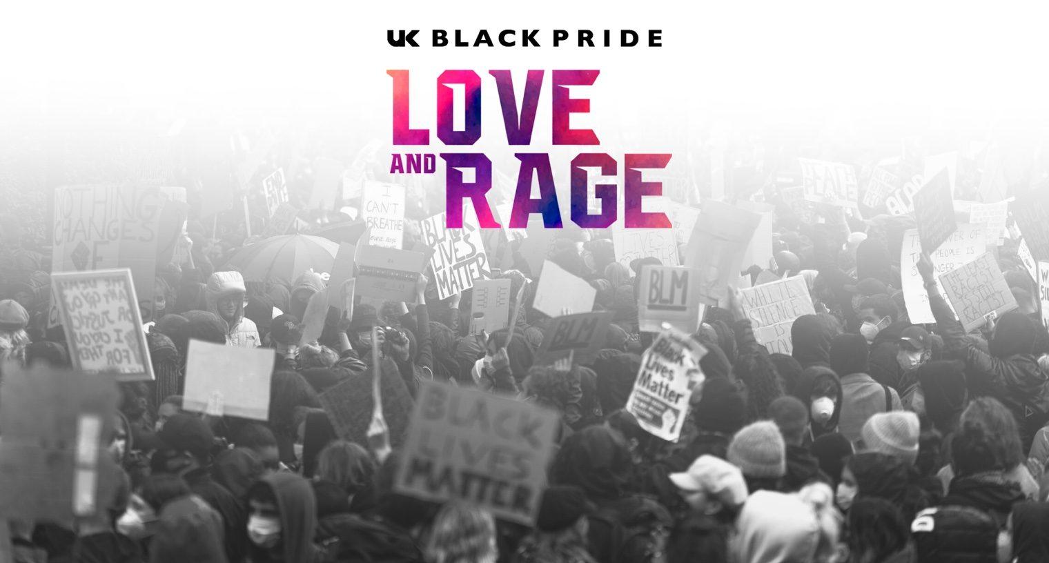 UK Black Pride: Love and Rage